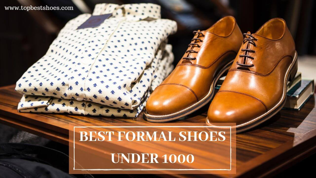 best formal shoes under 1000