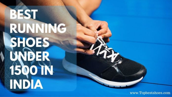 Top Best Running Shoes Under 1500 In India   2019