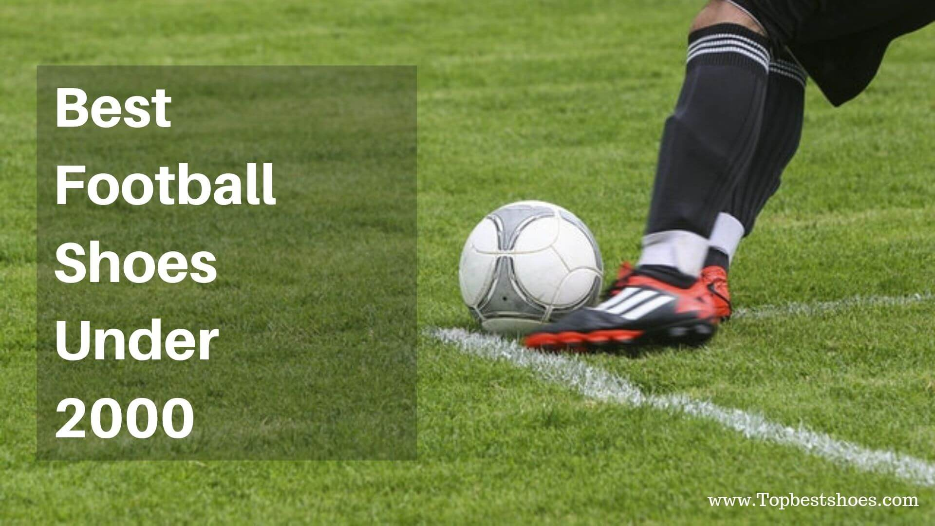 Top 10 Best Football Shoes Under 2000 In India | 2019